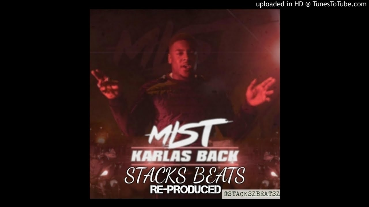 MIST | KARLAS BACK [INSTRUMENTAL] | #STACKSBEATS