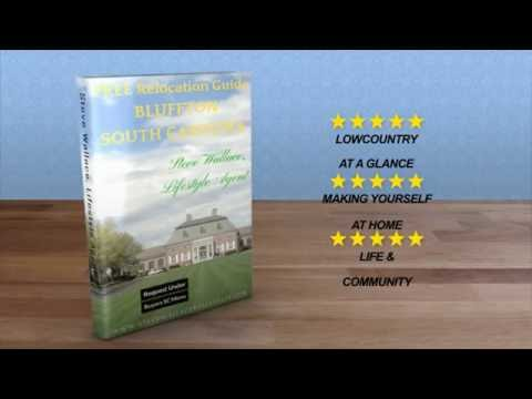 Bluffton Real Estate Agent Relocation Guide and Homes Video
