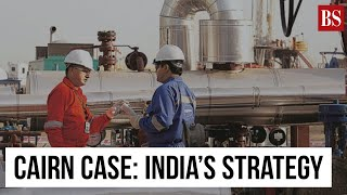 Explained: How India plans to fight the Cairn Energy arbitration case