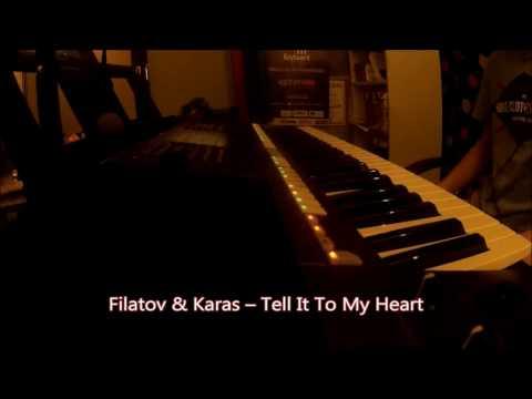 FILATOV KARAS TELL IT TO MY HEART СКАЧАТЬ БЕСПЛАТНО