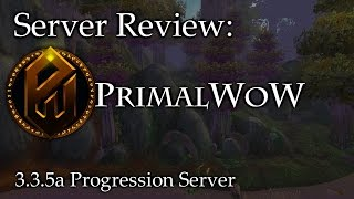 Legacy Progression Server? - PrimalWoW - Private Server Review - Sativ