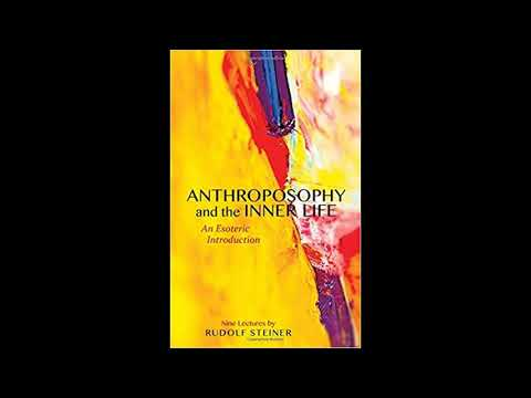 Anthroposophy And The Inner Life: An Esoteric Introduction  By RS