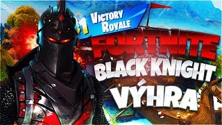 VÝHRA S BLACK KNIGHT SKINEM! | Fortnite Battle Royale [CZ/SK]
