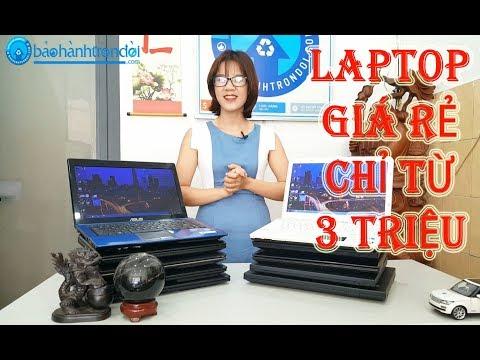 LAPTOP GIÁ RẺ CHỈ TỪ 3 TRIỆU | Nhân Laptop - Bảo Hành Trọn đời