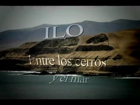 REPORTAJE AL PERU - ILO ENTRE LOS CERROS Y EL MAR