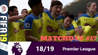 FROM SAINTS TO DRAGON SLAYERS: MATCHDAY 17 PREMIER LEAGUE #ePL (FIFA 19)