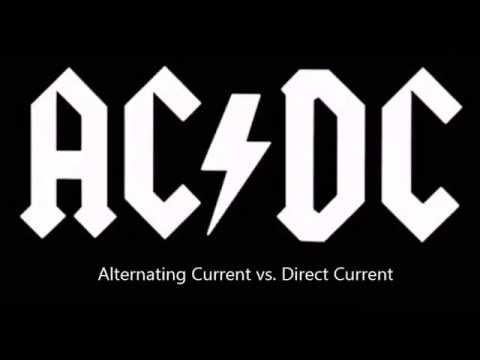 Alternating vs. Direct Current