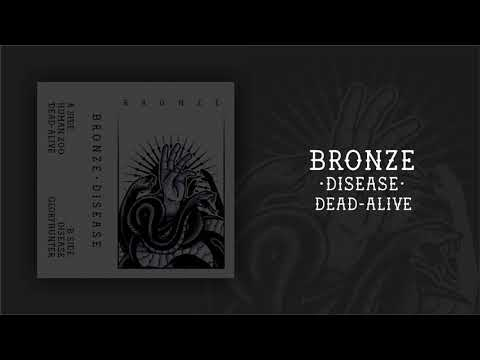 Bronze - Dead-Alive (Disease EP 2019) Mp3