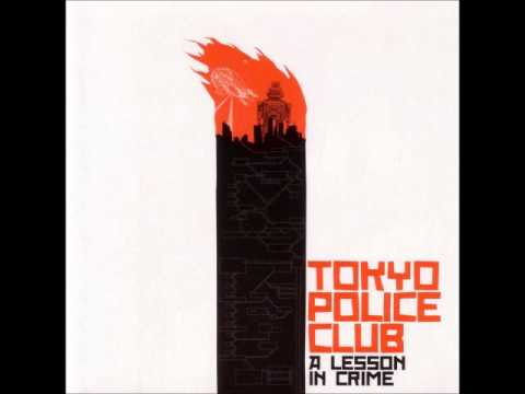 Tokyo Police Club - A Lesson In Crime (Australian Edition, Full EP)