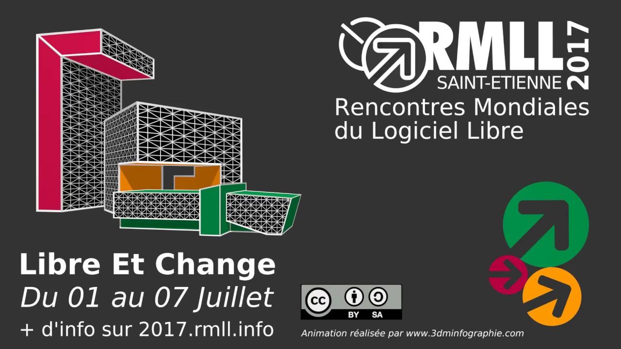 RMLL 2017 Rencontres Mondiales du Logiciel Libre 2017