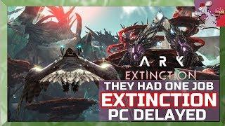 ARK Survival Evolved Extinction Dlc Pc Delay Plus Trailer Analysis