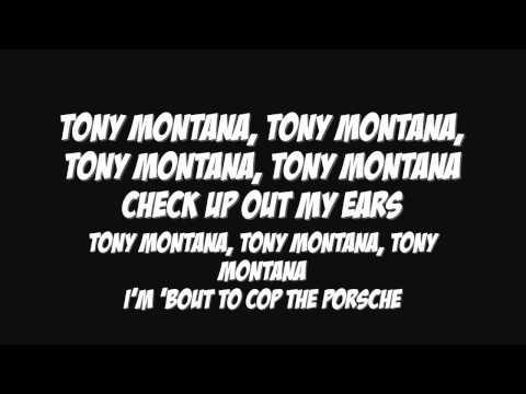 Tony Montana - Future Ft Drake (Lyrics)