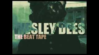 Wesley Dees ::The Beat Tape
