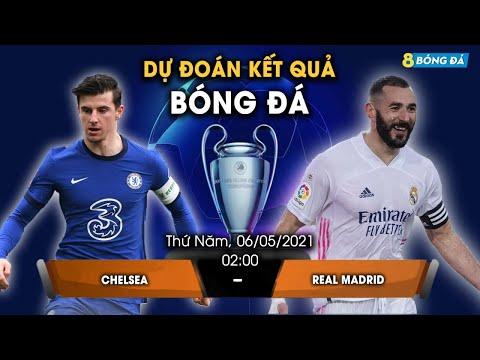 SOI KÈO, NHẬN ĐỊNH BÓNG ĐÁ HÔM NAY CHELSEA VS REAL MADRID 2h, 6/5/2021 - CHAMPION LEAGUE