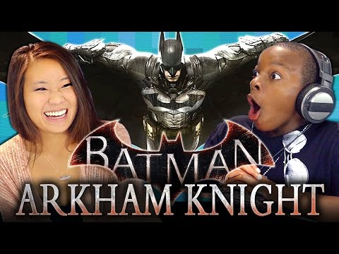 REACT GAMING - BATMAN: ARKHAM KNIGHT