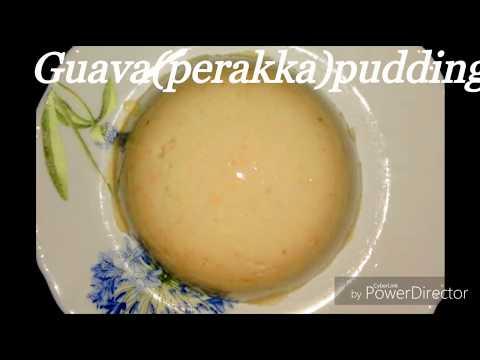 Easy perakka(Guava pudding)