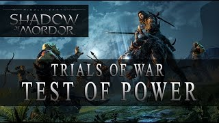 "Shadow of Mordor - Test of power ""Trials of War"" Challenge Mode (Exclusive DLC Mission)"