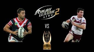 Rugby League Live 2 - Roosters vs Sea Eagles (Grand Final 2013)