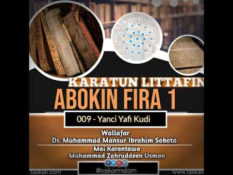 009. Yanci Yafi Kudi -- Littafin Abokin Fira 1