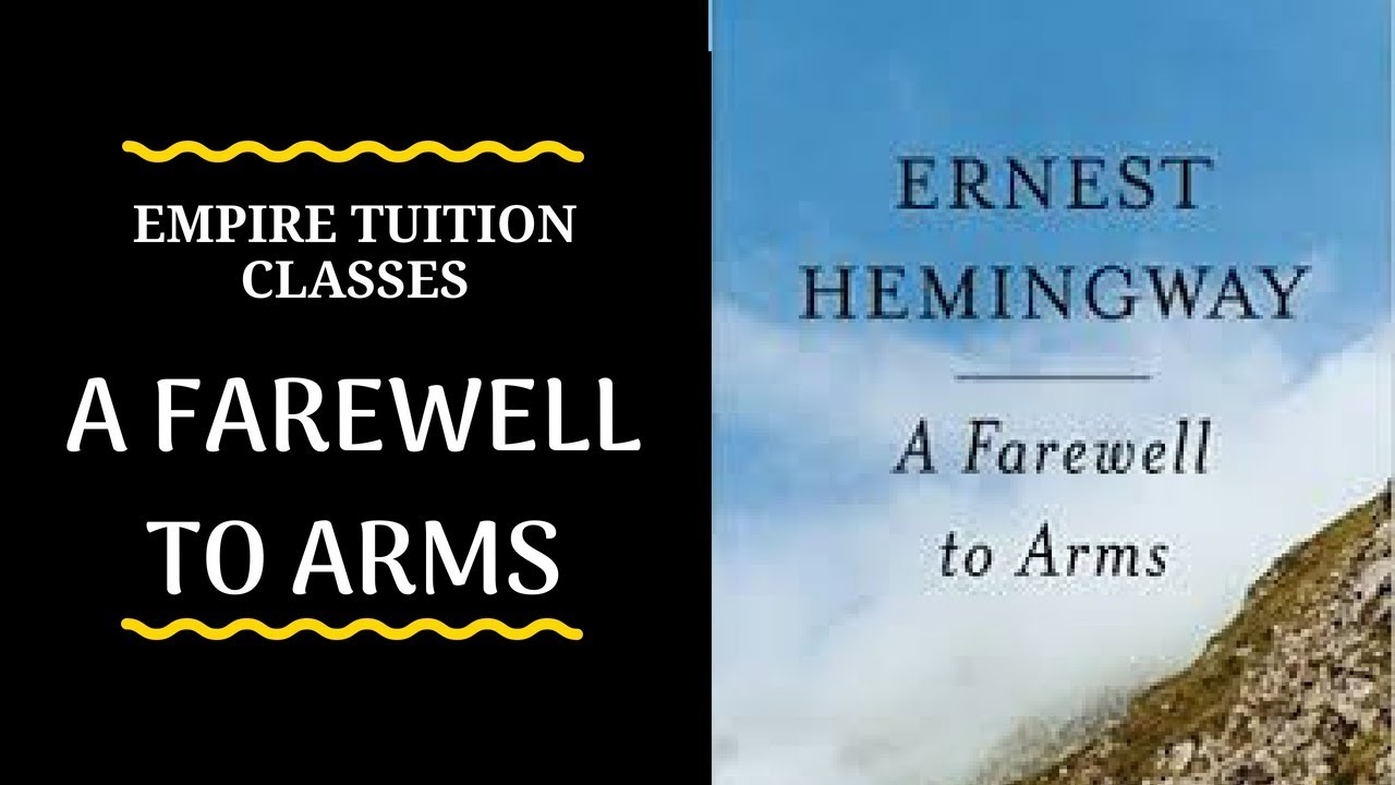 a farewell to arms literary analysis