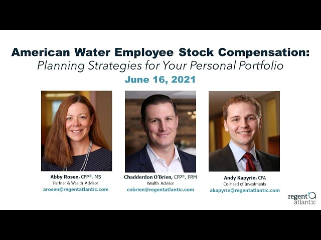 America Water Employee Stock Compensation: Planning Strategies for Your Personal Portfolio