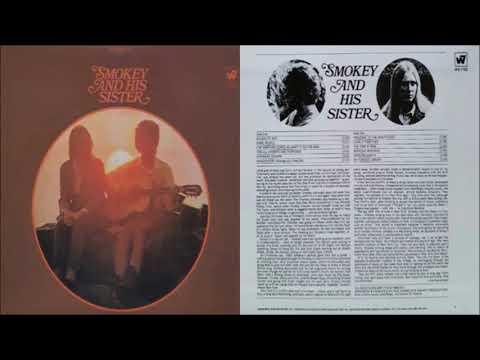 Smokey And His Sister - Smokey And His Sister [Full Album] (1967)