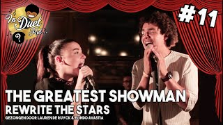 Rewrite The Stars [GREATEST SHOWMAN COVER] - Lauren De Ruyck & Elindo Avastia | In Duet Met #11