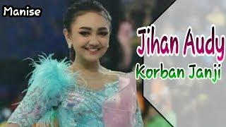 Korban Janji-Jihan Audy New pallapa Cantik Dan Manis
