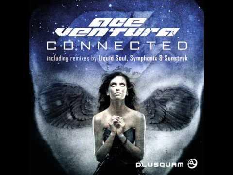 Ace Ventura - Connected  (Liquid Soul Remix) mp3