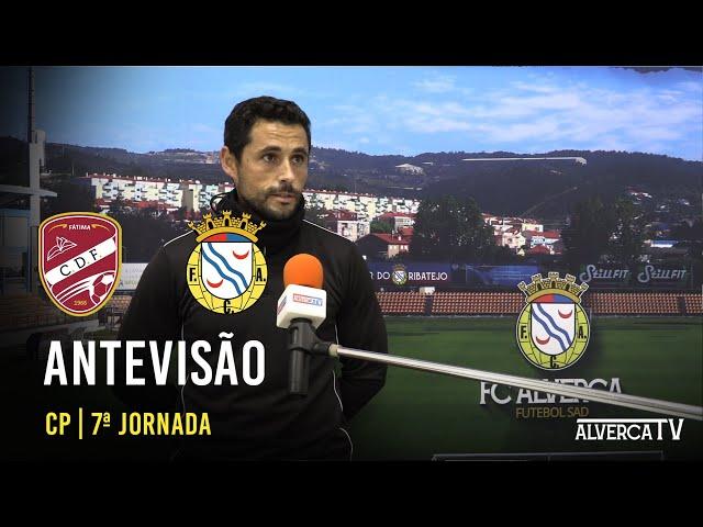 Fátima SAD vs FC Alverca - Antevisão