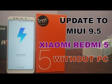 Cara Update ke MIUI 9.5/9.6 Global Xiaomi Redmi 5 Tanpa PC, Ada Fitur Mirip iPhone X Loh