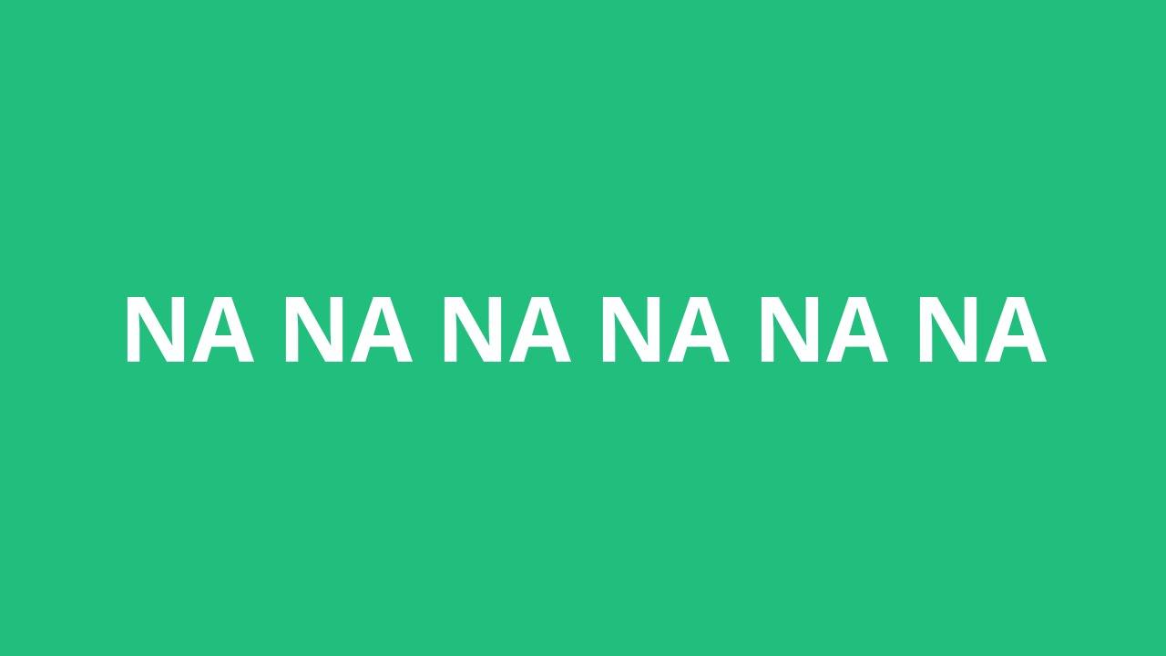 Nana Pronunciation