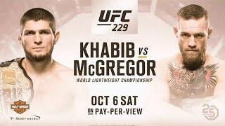 Khabib vs McGregor (THE WAIT IS OVER! Oct. 6 in Las Vegas!)