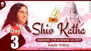Shiv Katha –September 27th To October 1st 2019 || Day 3 || Apple Valley || Thakur Ji Maharaj