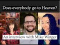 Does everyone go to Heaven? An interview with Mike Winger
