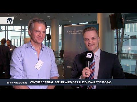 Venture Capital: Berlin wird das Silicon Valley Europas