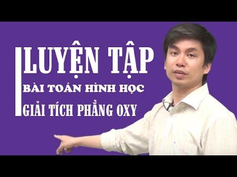 Luyện tập bài toán hình học giải tích phẳng 0xy - Thầy Đinh Hữu Lâm