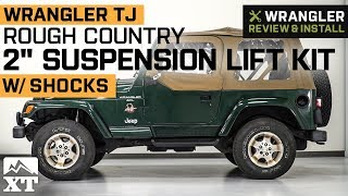 """Jeep Wrangler TJ Rough Country 2"""" Suspension Lift Kit w/ Shocks (1997-2006) Review & Install"""