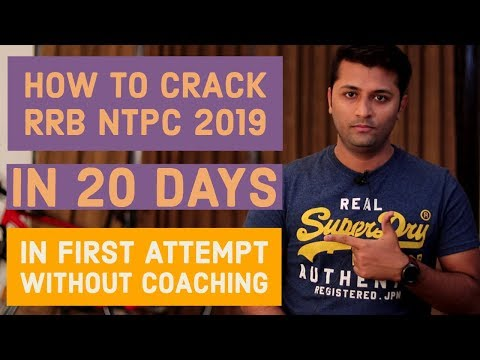 How To Crack RRB NTPC 2019 In 20 Days Without Coaching | In First Attempt |NTPC Preparation Strategy