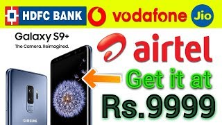 Buy Samsung Galaxy S9 at Rs.9999 DP With Airtel | Cracking Offer | Data Dock
