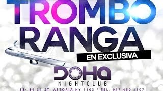 Tromboranga Orq. en Doha NY 917.450.1107 Viernes 17 de Junio Melodias Prod.