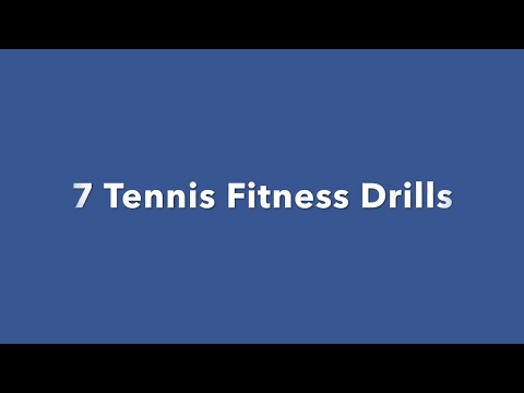 Thumbnail: 7 Tennis Fitness Drills - Warm Up and Conditioning For Tennis Players