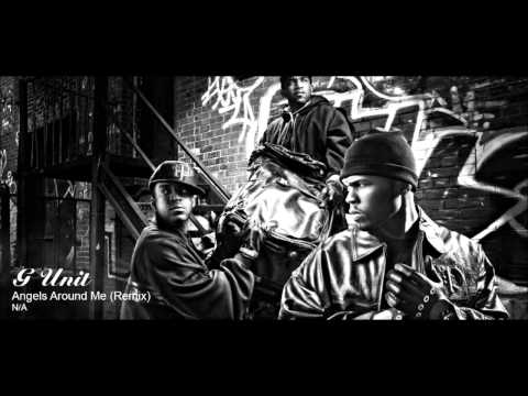 (Classic) G Unit - Angels Around Me (Remix)
