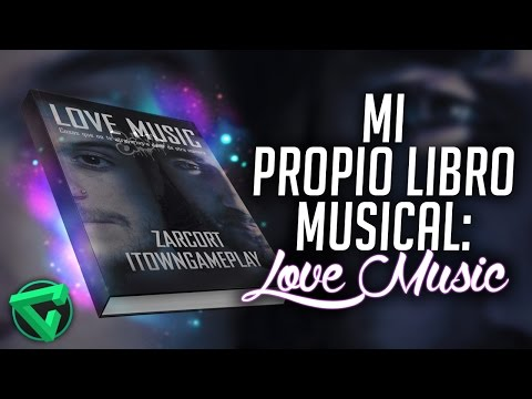 LOVE MUSIC: MI LIBRO MUSICAL CON ZARCORT | iTownGamePlay