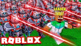 I became KING and built the BIGGEST ROBOT ARMY in the WORLD.. (Roblox)