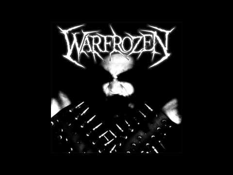 Warfrozen - Ashes of Burning Souls (2011 Version)