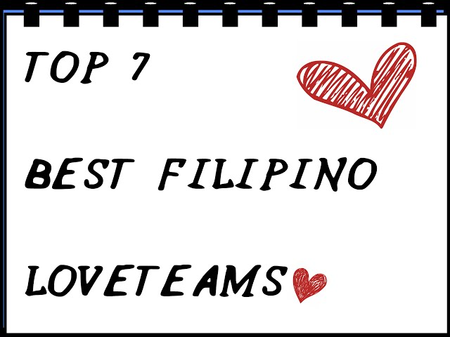 TOP 7 Best Filipino Love Teams (Teen Stars)