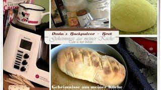 Doda`s Backpulver - Brot (ohne Hefe + Sauerteig) mit Monsieur Cuisine edition Plus