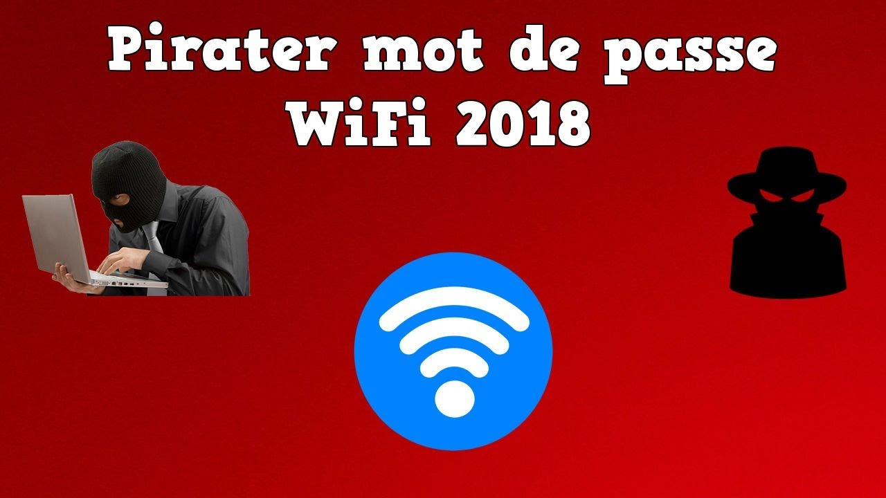 Pirater WIFI: Comment Pirater (Cracker) un Mot de Passe WIFI WPA2-PSK