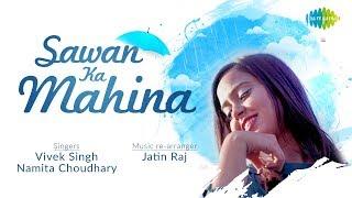 Saawan Ka Mahina Namita Choudhary Vivek Singh Mp3 Song Download
